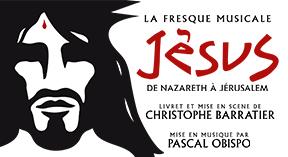 Jésus – De Nazareth à Jérusalem